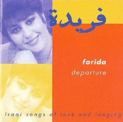 Farida - Departure: Iraqi Songs of Love and Longing