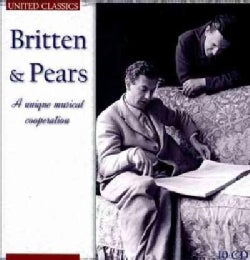 Peter Pears - Britten & Pears: A Unique Musical Cooperation