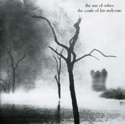 Use of Ashes - The Castle of Fair Welcome
