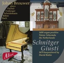 Johan Brouwer - Schnitger/Giusti