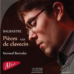 Korneel Bernolet - Balbastre: Pieces De Clavecin: 1759