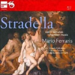 Mario Ferraris - Stradella: Violin Sonatas/Chamber Music