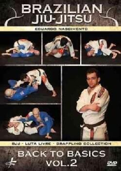 Brazilian Jiu Jitsu: Back to Basics: Vol. 2