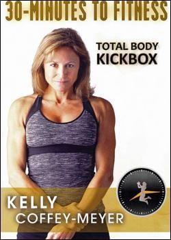 30 Minutes to Fitness: Total Body Kickbox with Kelly Coffey-Meyer