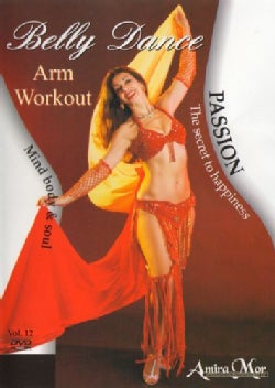 Amira Mor: Belly Dance Passion Arm Workout (DVD)