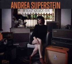 Andrea Superstein - What Goes On