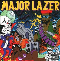 Major Lazer - Guns Don't Kill People... Lazers Do (Parental Advisory)