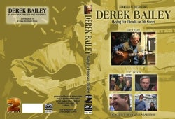 DEREK BAILEY - PLAYING FOR FRIENDS ON 5TH STREET