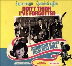 Various - Don't Think I've Forgotten: Cambodia's Lost Rock And Roll