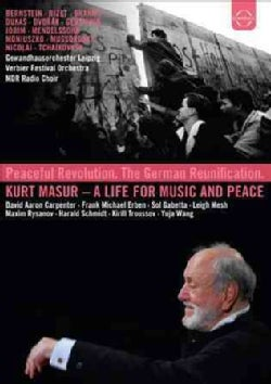 Kurt Masur: A Life for Music and Peace