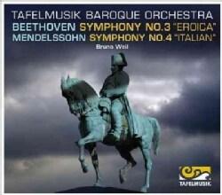 Tafelmusik Baroque Orchestra - Beethoven/Mendelssohn: Symphonies Nos. 3 and 4