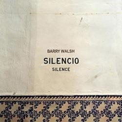 BARRY WALSH - SILENCIO