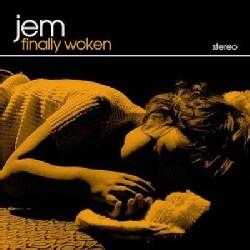 Jem - Finally Woken