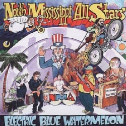 North Mississippi Allstars - Electric Blue Watermelon