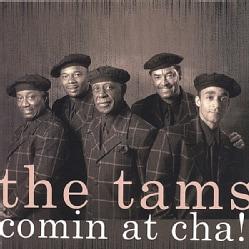 Tams - Comin' at Cha