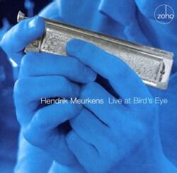 Hendrik Meurkens - Hendrik Meurkens: Live at Bird's Eye