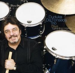 Duduka Trio Da Fonseca - Plays Toninho Horta