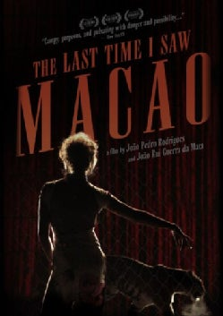 The Last Time I Saw Macao (DVD)