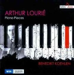 Benedikt Koehlen - Lourie: Complete Piano Works