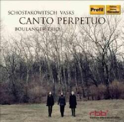 Boulanger Trio - Shostakovich: Canto Perpetuo