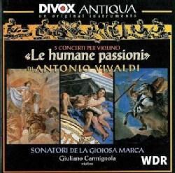 Giuliano Carmignola - Vivaldi: Le Humane Passioni: 5 Violin Concertos