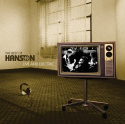 Hanson - The Best Of Hanson Live And Electric