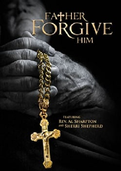 Father Forgive Him (DVD)