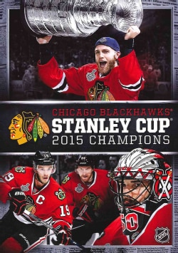 Chicago Blackhawks 2015 Stanley Cup Champions (DVD)