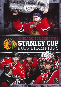 Chicago Blackhawks 2015 Stanley Cup Champions (Blu-ray Disc)