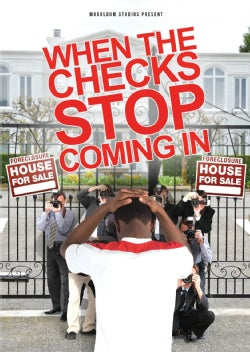 When The Checks Stop Coming In (DVD)
