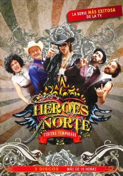 Heroes Del Norte 3 (DVD)