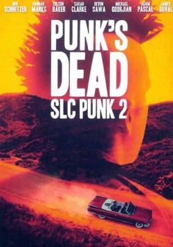 Punk's Dead: SLC Punk 2 (DVD)