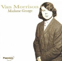Van Morrison - Madame George: Vol. 1