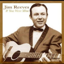 Jim Reeves - If You Were Mine