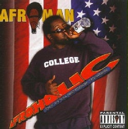 Afroman - Afroholic... The Even Better Times (Parental Advisory)