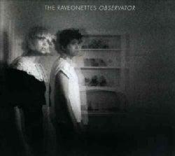 Raveonettes - Observator