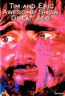 Tim and Eric Awesome Show, Great Job!: Season 1 (DVD)