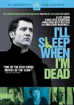 I'll Sleep When I'm Dead (DVD)