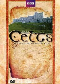 The Celts: Rich Traditions And Ancient Myths (DVD)