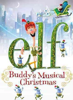 Elf: Buddy's Musical Christmas (DVD)