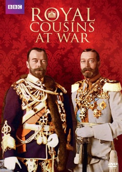 Royal Cousins at War (DVD)
