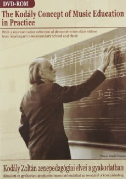 The Kodaly Concept of Music Education in Practice