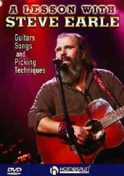 Steve Earle: Guitars Songs Picking Techniques and Arrangements (DVD)