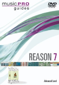 Music Pro Guides: Reason 7 (DVD)
