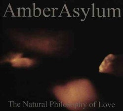 Amber Asylum - The Natural Philosophy of Love