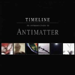 Antimatter - Timeline: An Introduction to Antimatter