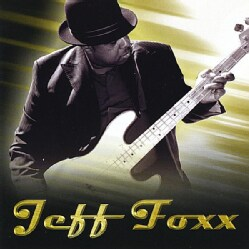 JEFF FOXX - JEFF FOXX