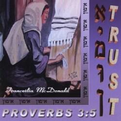 FRANCEILIA MCDONALD - TRUST PROVERBS 3:5