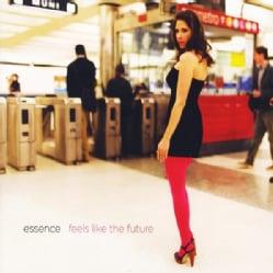 ESSENCE - FEELS LIKE THE FUTURE
