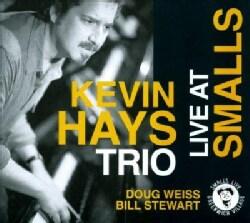 Kevin Trio Hays - Live at Smalls